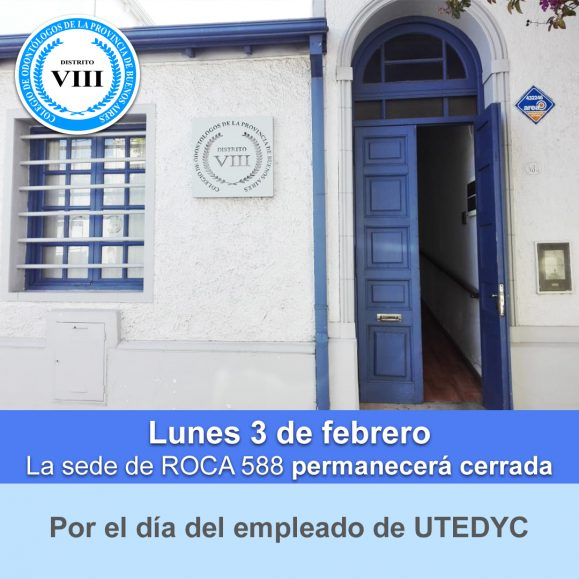 3 de febrero la sede del Colegio de Odontólogos permanecerá cerrada