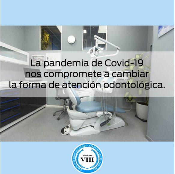 La pandemia de Covid-19 nos compromete a cambiar la forma de atención odontológica