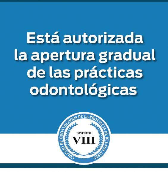 Está autorizada la apertura gradual de las prácticas odontológicas