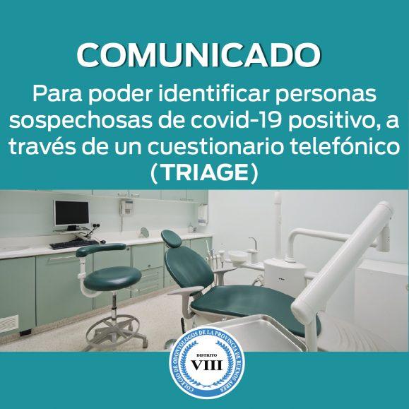 Comunicado para poder identificar personas sospechosas de covid-19 positivo,a través de un cuestionario telefónico (TRIAGE)