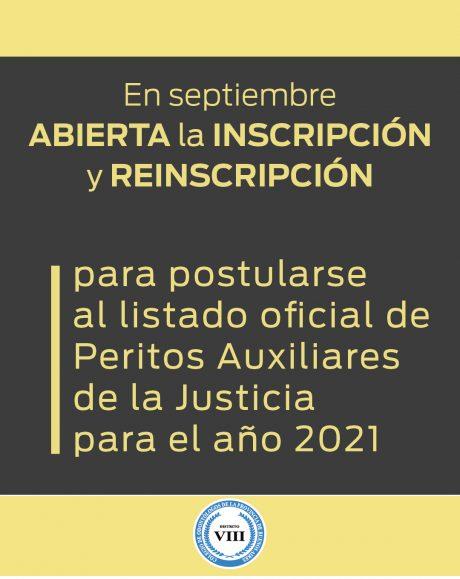Abierta la inscripción y reinscripción para postularse al listado oficial de Peritos Auxiliares de la Justicia para el año 2021.