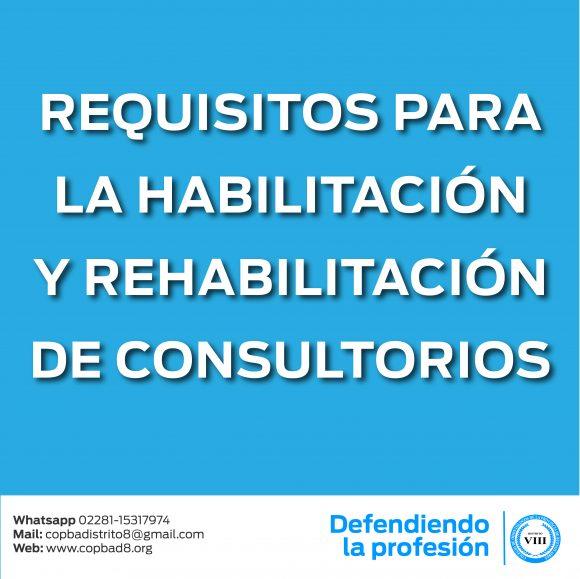 Requisitos para la habilitación y rehabilitación de consultorios