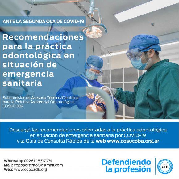 Recomendaciones orientadas a la práctica odontológica en situación de emergencia sanitaria por COVID19