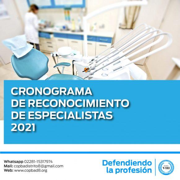Cronograma de reconocimiento de especialistas 2021