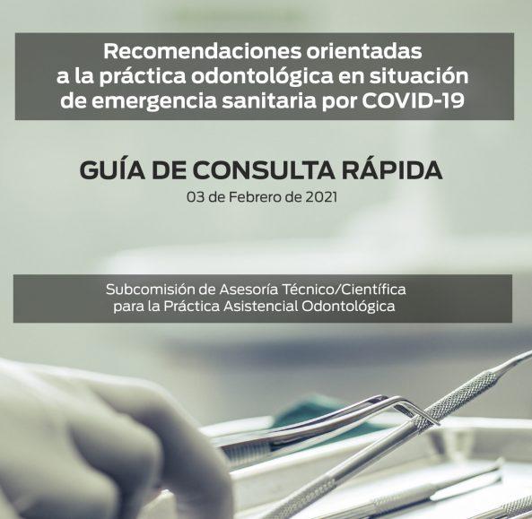 Recomendaciones orientadas a la práctica odontológica en situación de emergencia sanitaria por COVID-19